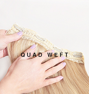 Quad Weft Hair Extensions