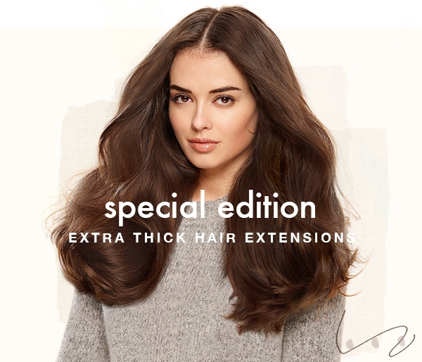 Special Edition Extra Thick Quad Weft Hair Extensions