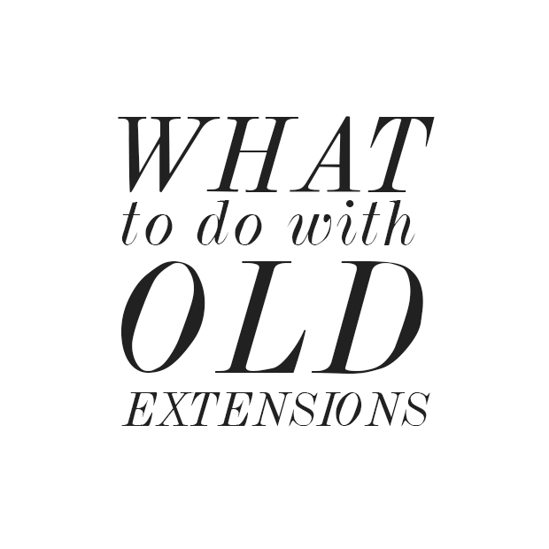 old hair extensions