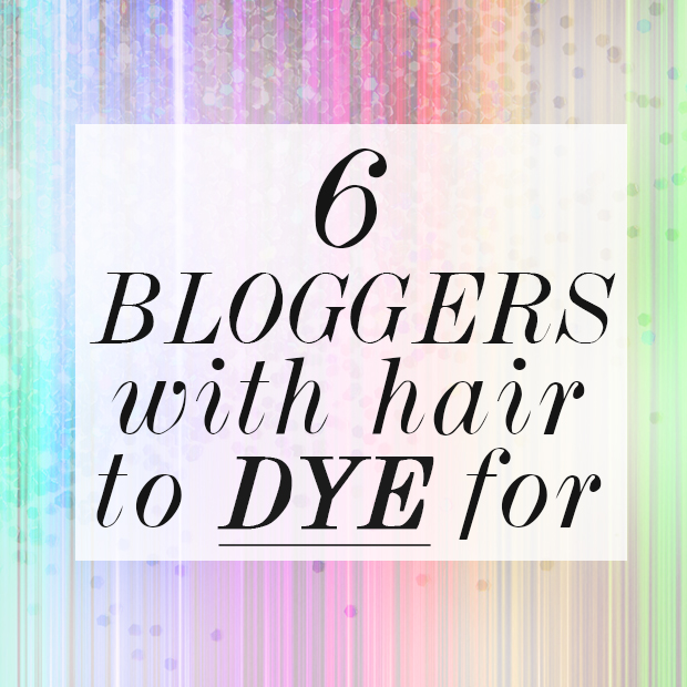 bloggers with hair to dye for
