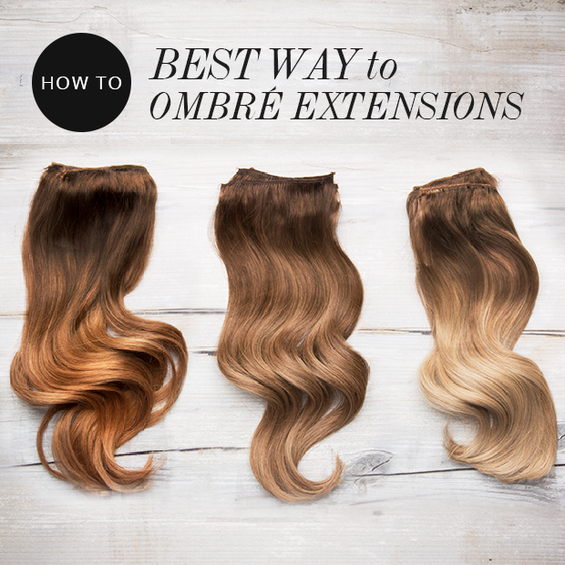 The Best Way to Ombre Hair Extensions
