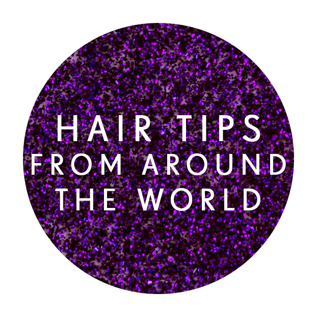 Hair Tips From Around the World