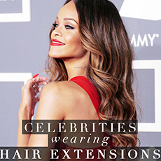 Celebrities Wearing Hair Extensions