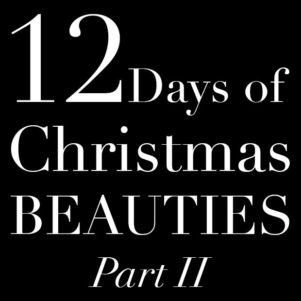 Twelve Days of Christmas Beauties: Part 2