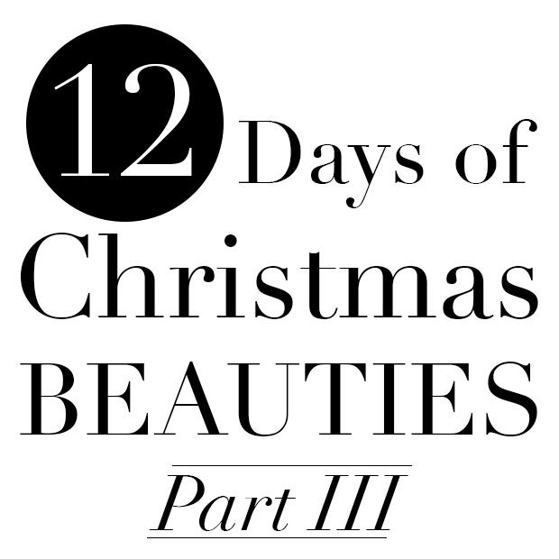 Twelve Days of Christmas Beauties: Part 3