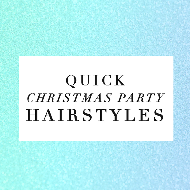 Quick Christmas Party Hairstyles