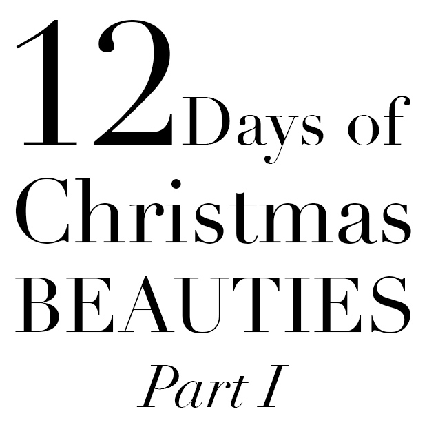 Twelve Days of Christmas Beauties: Part 1