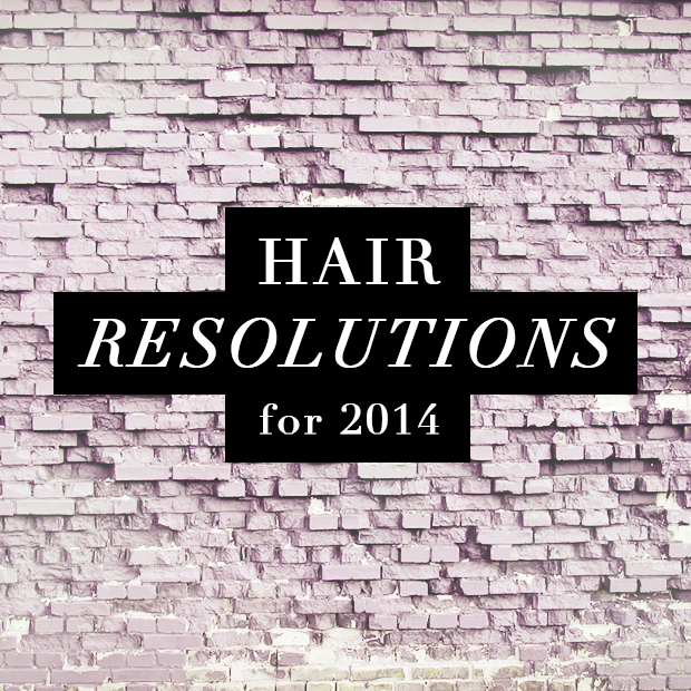 Hair Resolutions for 2014