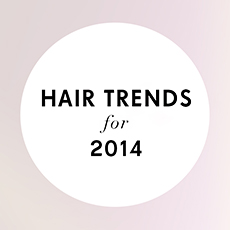 Hair Trends for 2014