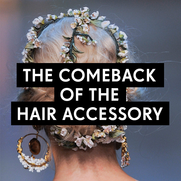 The Comeback of the Hair Accessory