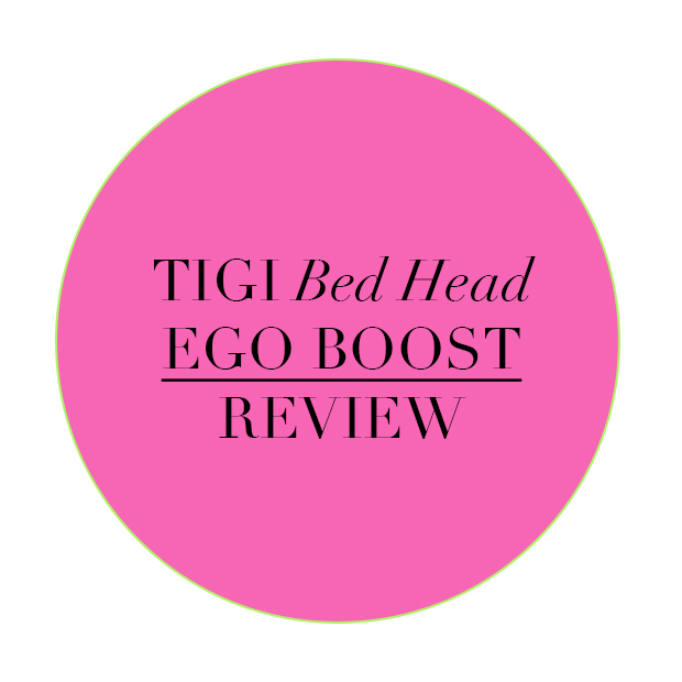 Tigi Bed Head Ego Boost Review
