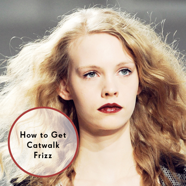 How to Get Catwalk Frizz