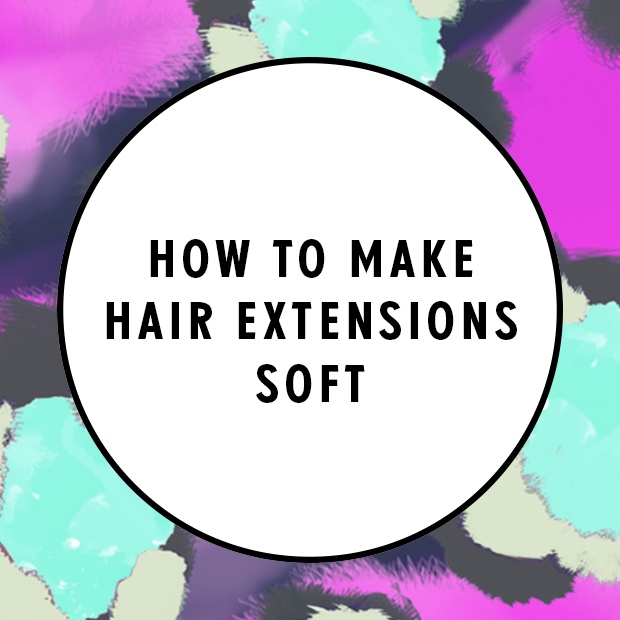how to make hair extensions soft
