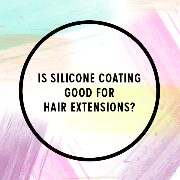 Is silicone good for hair extensions?