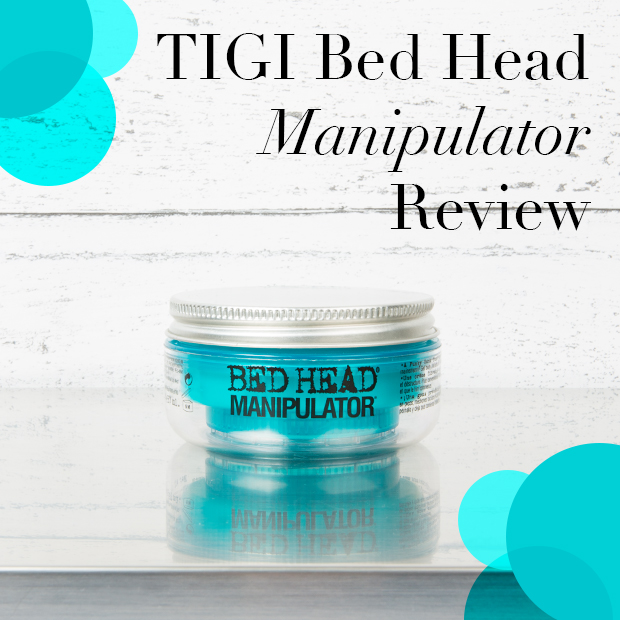 Tigi Bed Head Manipulator Review
