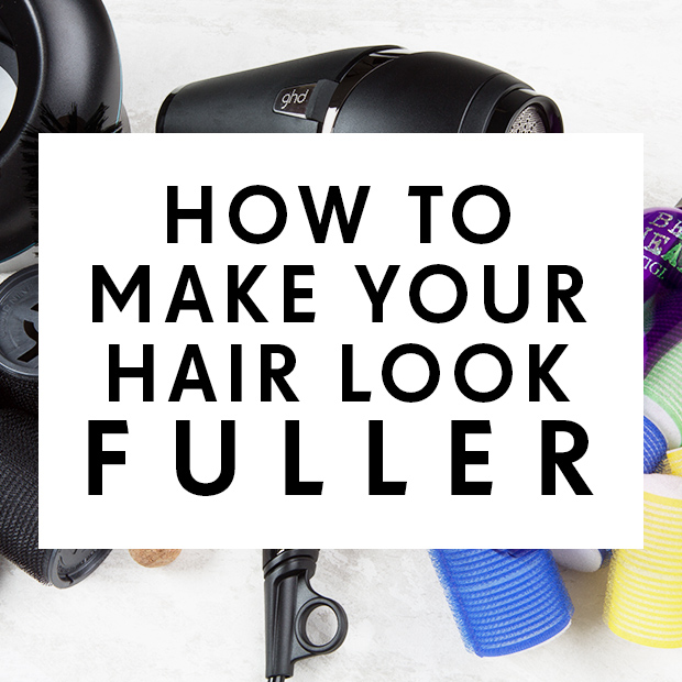 How to Make Your Hair Look Fuller