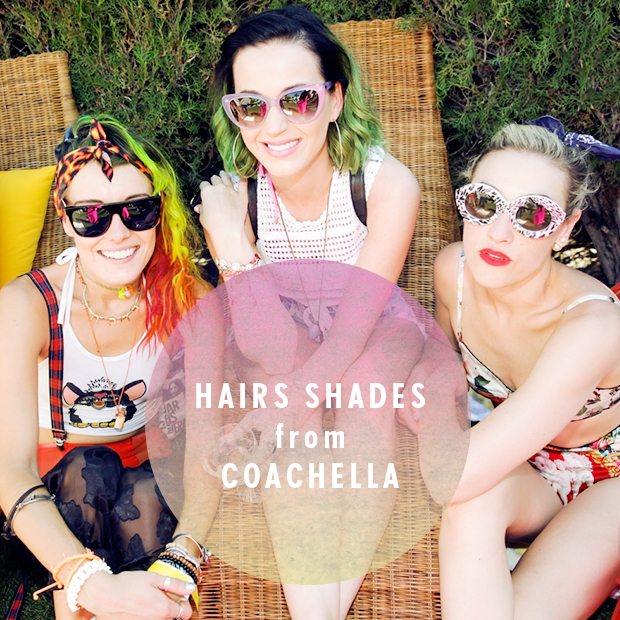 Hair Shades from Coachella