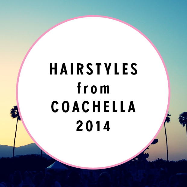 Hairstyles from Coachella 2014