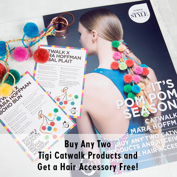 buy any two Tigi Catwalk products ang get a hair accessory free