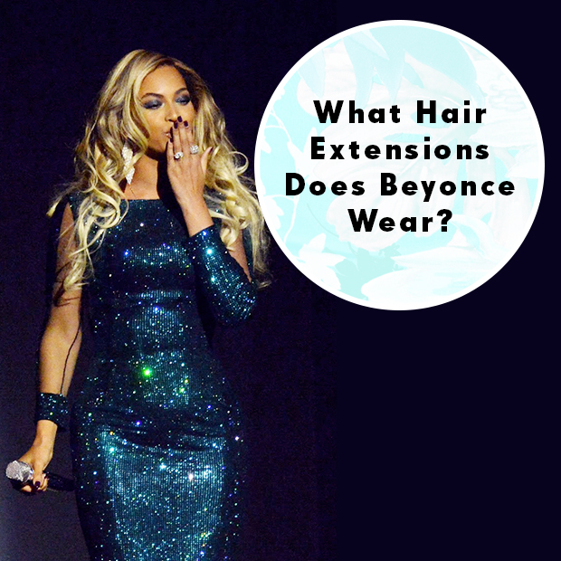 what hair extensions does Beyonce wear?