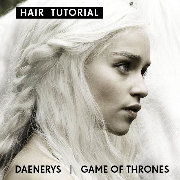 Daenerys From 'Game Of Thrones' Hair Tutorial