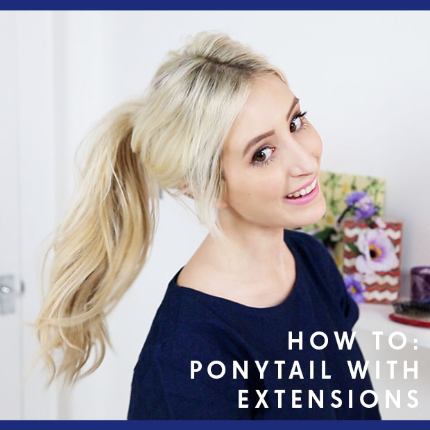 How To: Ponytail with Hair Extensions