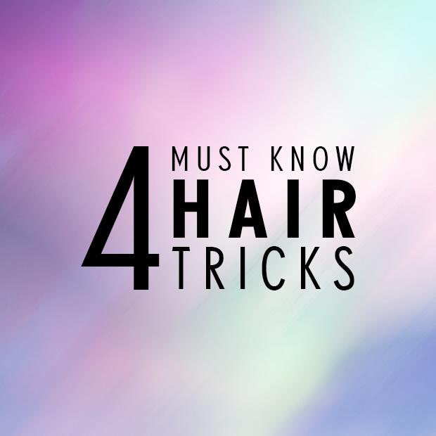 4 must know hair tricks