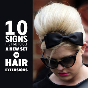 10 signs it's time to get a new set of hair extensions