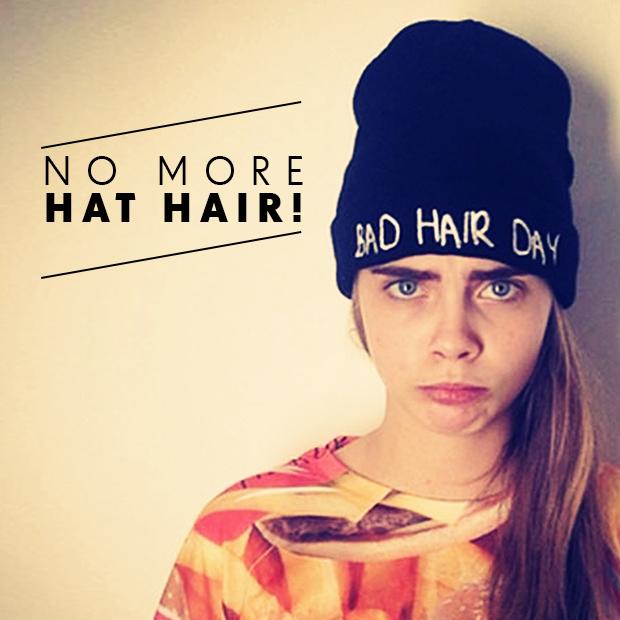 no more hat hair
