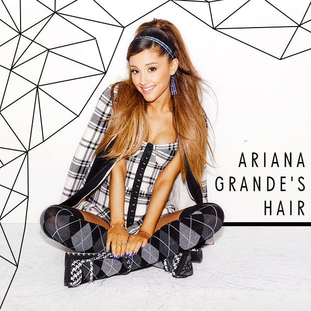 Ariana Grande's hair