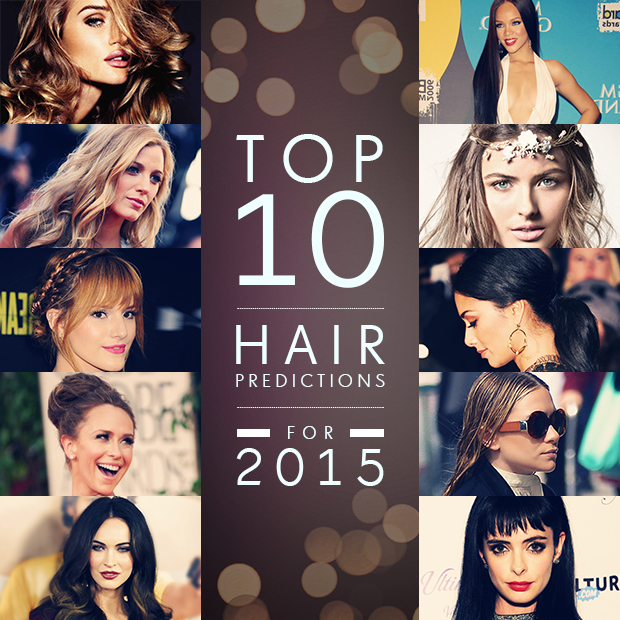 top ten hair predictions for 2015