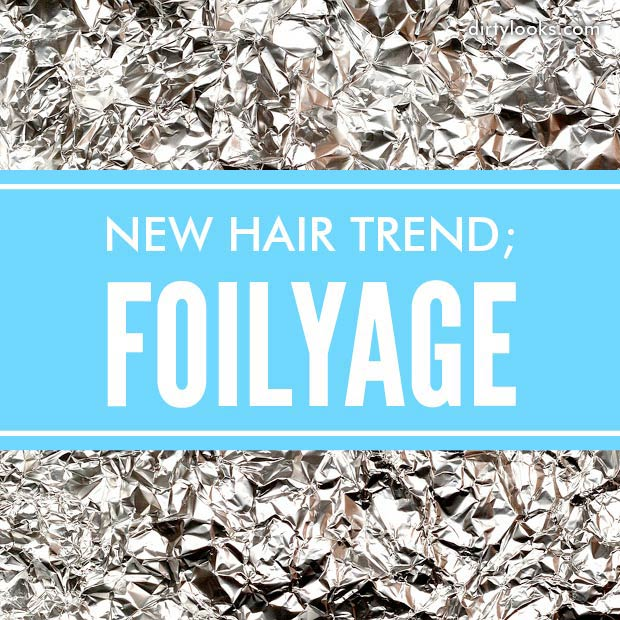 New-Hair-Trend-Foilyage