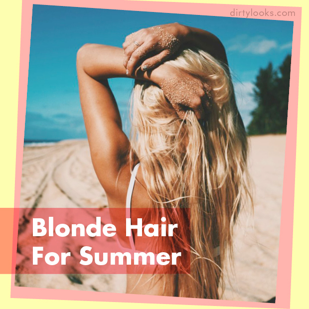 Blonde Hair For Summer