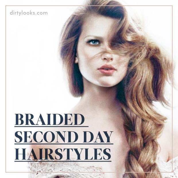 Braided Second Day Hairstyles