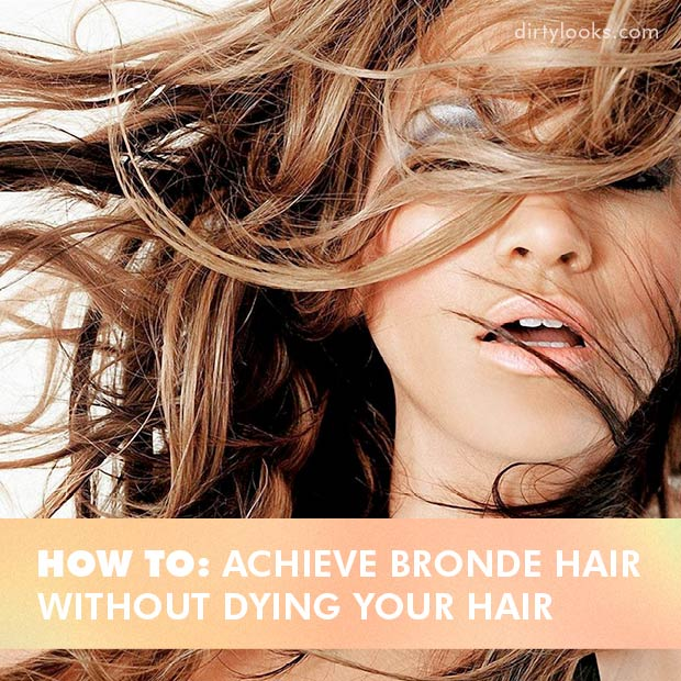 How To Achieve Bronde Hair-Without-Dying-Your-Hair