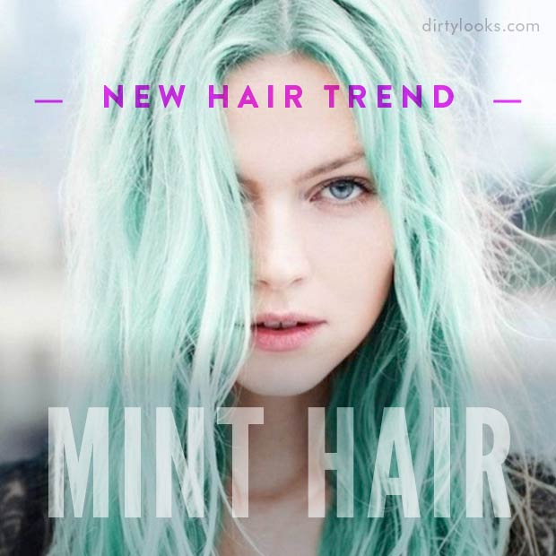 New Hair Trend Mint Hair
