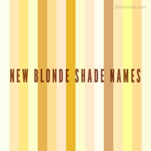 New Blonde Shade Names