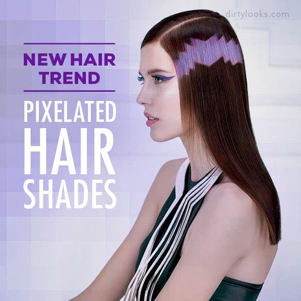 New Hair Trend Pixelated Hair Shades
