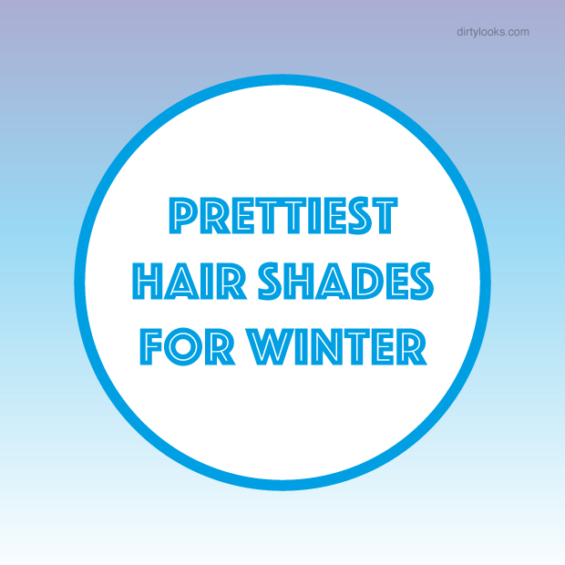 Prettiest Hair Shades For Winter