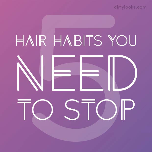 5-hair-habits-You-Need-to-Stop