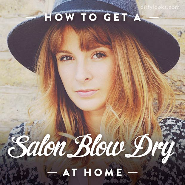 How-To-Get-A-Salon-Blow-Dry-At-Home