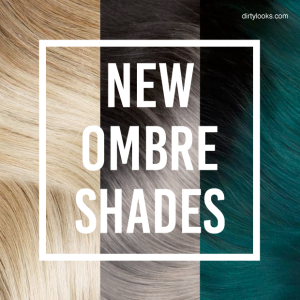 New Ombre Shades
