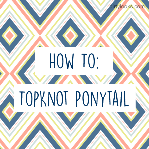 How-To-Topknot-Ponytail