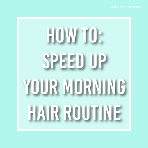 How-To-Speed-Up-Your-Morning-Hair-Routine