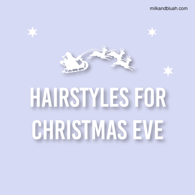 Hairstyles-For-Christmas-Eve