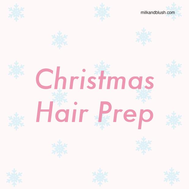 Christmas-Hair-Prep