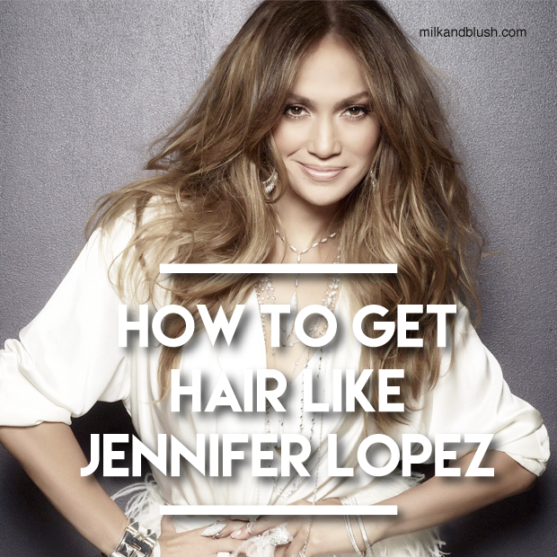 How To Get Hair Like Jennifer Lopez Hair Extensions Blog Hair