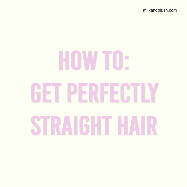 How To: Get Perfectly Straight Hai