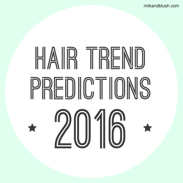 Hair-Trend-Predictions-2016