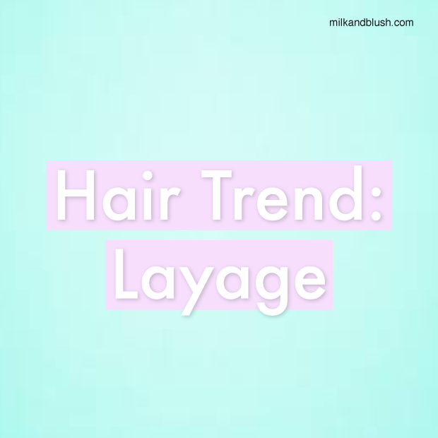 hair-trend-layage